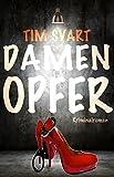 Damenopfer: Kriminalroman (Karres erster Fall) von Tim Svart