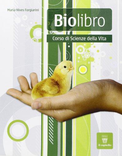 Biolibro. Per le Scuole superiori