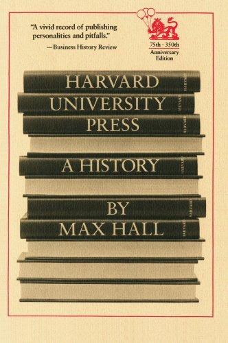 Harvard University Press: A History by Max Hall (1988-06-15)
