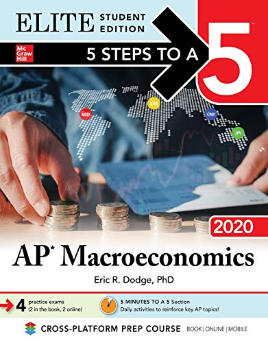 5 Steps to a 5: AP Macroeconomics 2020 Elite Student Edition
