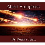 Alien Vampires (2nd in The Knife Series)