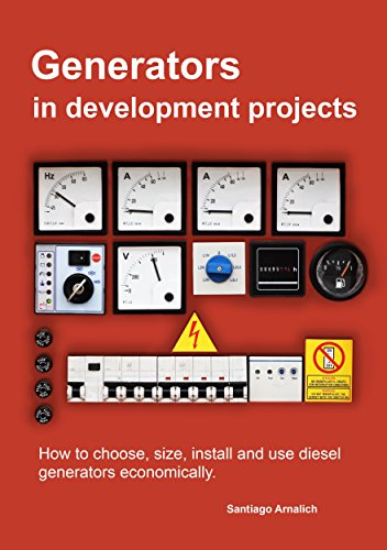 Generators in development projects: How to choose, size, install and use diesel generators economically (English Edition) - Diesel-generatoren