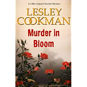 Murder in Bloom - A Libby Sarjeant Murder Mystery #5