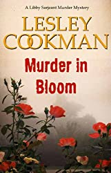 Murder in Bloom - A Libby Sarjeant Murder Mystery #5 (English Edition)
