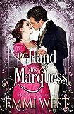 Die Hand des Marquess: Historischer Liebesroman