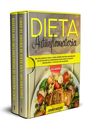 DIETA ANTIINFLAMATORIA: Una Guía Completa Para La Dieta ...