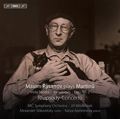 Martinů: Rhapsody-Concerto, Viola Sonata, 3 Madrigals & Duo No. 2 -