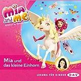Mia und das kleine Einhorn: Mia and Me 4