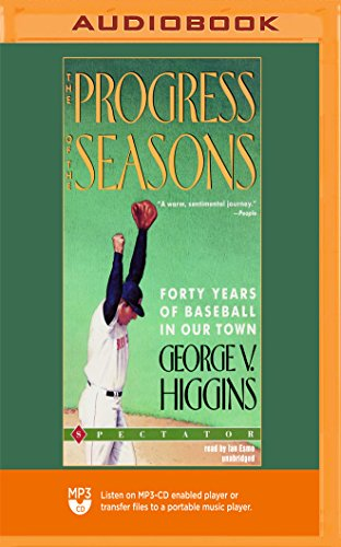 The Progress of the Seasons: Forty Years of Baseball in Our Town