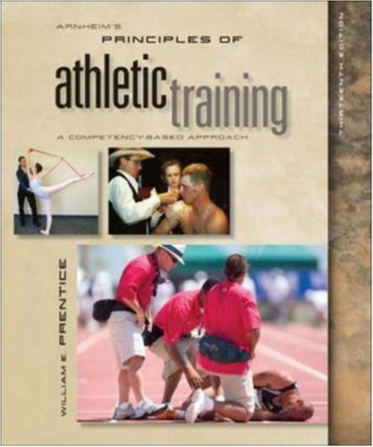 Arnheim's Principles of Athletic Training: A Competency-Based Approach por William E. Prentice
