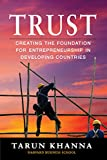 #4: Trust: Creating the Foundation for Entrepreneurship in Developing Countries