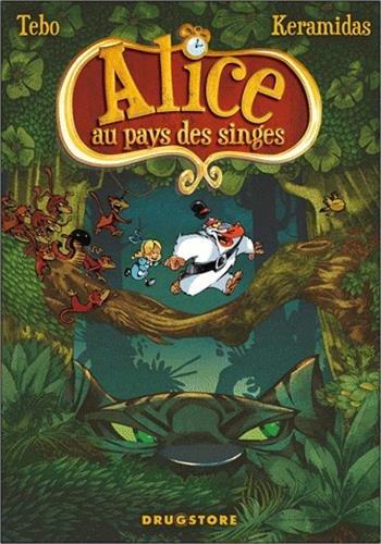Alice au pays des singes - Livre I par Tébo