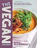 The Vegan Cookbook: 100 Plant-Based Recipes to Inspire and Invigorate