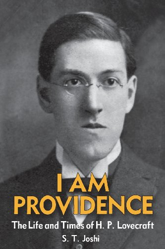 I Am Providence: The Life and Times of H. P. Lovecraft, Volume 1