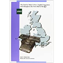 The need to make it new: english literature and thought in the first half of the 20th century (GRADO)