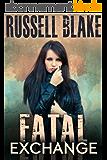 Fatal Exchange (Fatal Series Book 1) (English Edition)