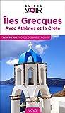 Guide Voir Îles Grecques: avec la Crète et Athènes