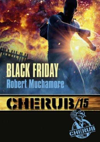 Cherub, Tome 15 : Black Friday