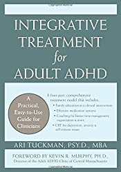 Integrative Treatment for Adult ADHD: Practical Easy-to-use Guide for Clinicians (Professional)