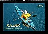Kajak - Abenteuer und Entspannung (Wandkalender 2017 DIN A3 quer): Kajak, wilde Flüsse bezwingen oder ruhig über das Wasser gleiten - Abenteuer und ... (Monatskalender, 14 Seiten ) (CALVENDO Sport)