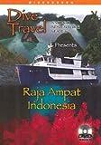 Dive Travel - Raja Ampat Indonesia by Gary Knapp