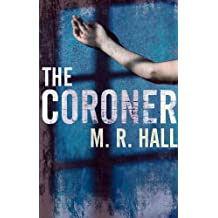 The Coroner by M. R. Hall (2009-01-02)