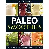 Paleo Smoothies: Gesunde Steinzeitkost aus dem Mixer