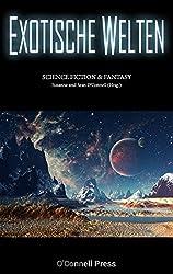 Exotische Welten: Science Fiction & Fantasy