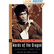 Words of the Dragon: Interviews, 1958-1973 (The Bruce Lee library)