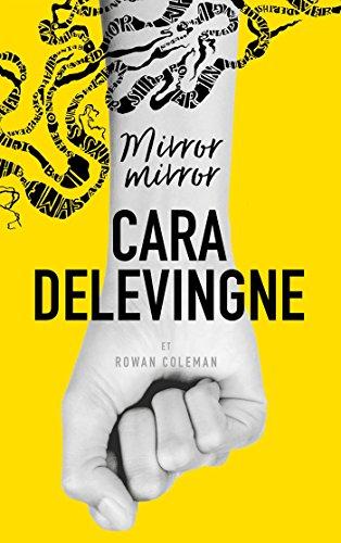 Mirror Mirror (2017) - Cara Delevingne