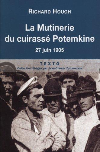 La mutinerie du cuirassé Potemkine : 27 juin 1905 par Richard L. Hough