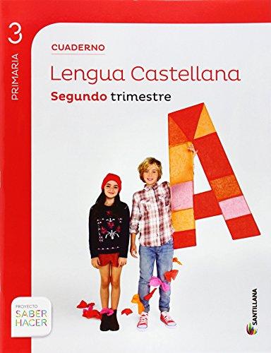 CUADERNO LENGUA 3 PRIMARIA 2 TRIM SABER HACER - 9788468012889 por Aa.Vv.