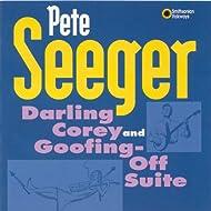 Darling Corey / Goofing-Off Suite