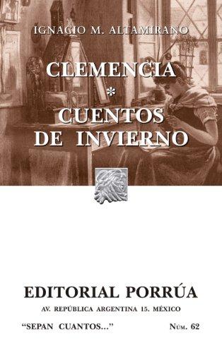 Clemencia * Cuentos de invierno (Colección Sepan Cuantos: 062)