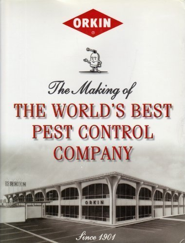 orkin-the-making-of-the-worlds-best-pest-control-company-gebundene-ausgabe