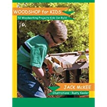Woodshop for Kids by Jack McKee (2005-09-12)