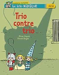 Trio contre trio