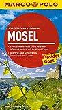 MARCO POLO Reiseführer Mosel: Reisen mit Insider-Tipps. Mit EXTRA Faltkarte & Reiseatlas