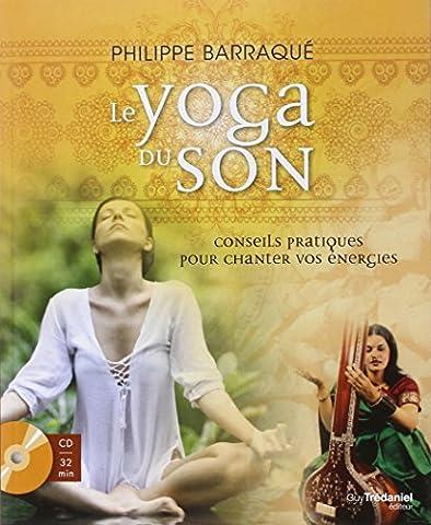 Le yoga du son : Conseils pratiques pour chanter vos
