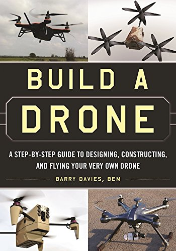 Set up a Drone: A Stair-by-Hold out alert Guide to Designing, Constructing, and Flying Your Very Own Drone