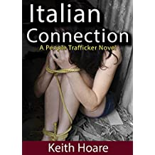 Italian Connection: A People Trafficker Novel (Connection Series Book 3)