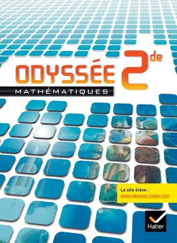 Odyssée Mathématiques 2de édition 2010 - Manuel de l'élève - Programme 2009