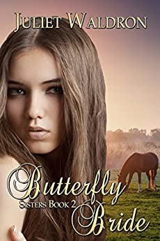 The Butterfly Bride (Sisters Book 2) (English Edition) di [Waldron, Juliet]