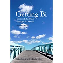 Getting Bi: Voices of Bisexuals Around the World (English Edition)