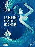 """Afficher """"Le Marin et la fille des mers"""""""