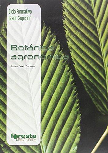 Técnico superior en gestión forestal y del medio natural. Botánica agronómica