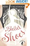 Ballet Shoes: A Story of Three Childr...