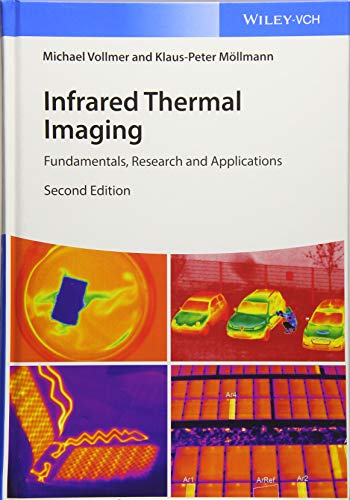 Infrared Thermal Imaging: Fundamentals, Research and Applications Infrared Thermal Imaging