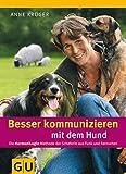 Besser kommunizieren mit dem Hund (GU Tier Spezial)