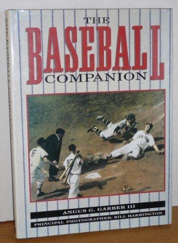 Baseball Companion by Garber, Angus (1991) Hardcover